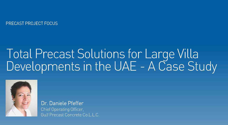 Total Precast Solutions for Large Villa Developments in the UAE – A Case Study
